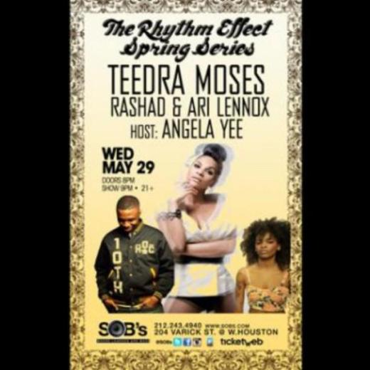 Teedra Moses, Rashad & More @ S.O.B.'s In New York Wed May 29th